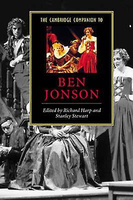 The Cambridge Companion to Ben Jonson by Harp & Richard