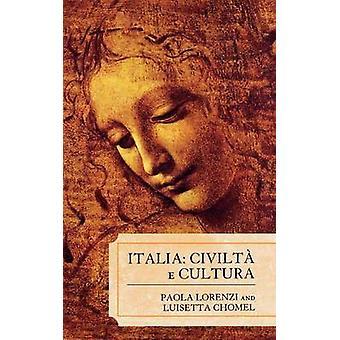 Italia Civilta E Cultura by Lorenzi & Paola