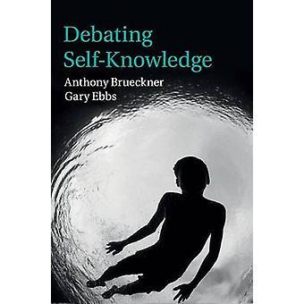 Diskutere SelfKnowledge av Brueckner & Anthony
