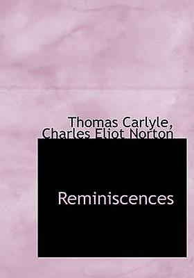 Reminiscences by Carlyle & Thomas