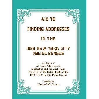 Hilfe auf der Suche nach Adressen in 1890 New York City Polizei-Volkszählung von Jensen & Howard M.