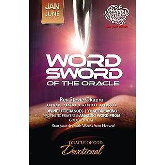 Orakel van devotionele Jan tot juni 2016 profetische zwaard woord zwaard van het orakel door Okauru & Stevie