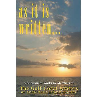 As It Is Written by Gulf Coast Writers Group &