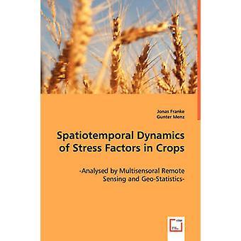 Dinamica spazio-temporale dei fattori di Stress nelle colture di Franke & Jonas
