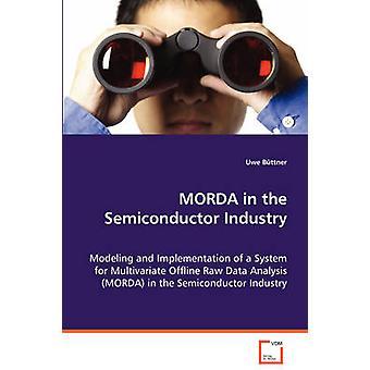 MORDA na indústria de semicondutores por Bttner & Uwe