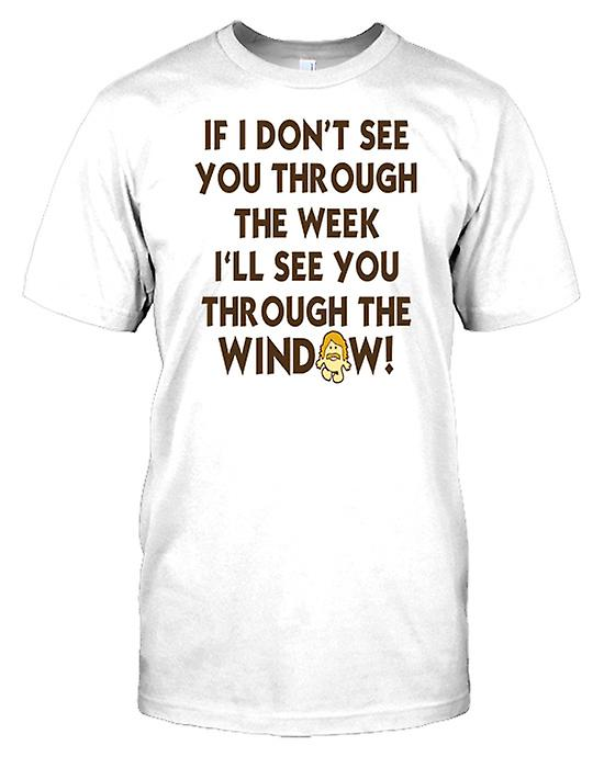 If I Don�t See You Through The Week - Funny Kids T Shirt