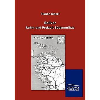 Bolivar by Kienzl & Florian