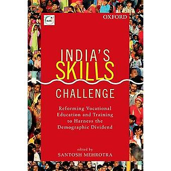 India's Skills Challenge - Reforming Vocational Education and Training