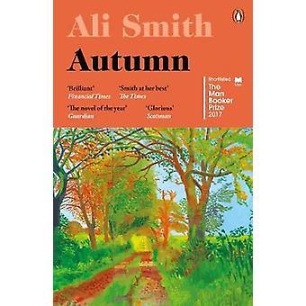 Autumn by Ali Smith - 9780241973318 Book