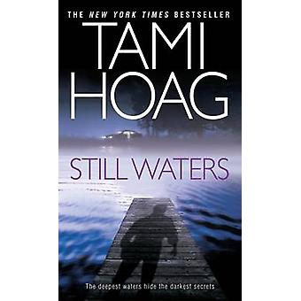 Still Waters by Tami Hoag - 9780553292725 Book