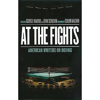 At the Fights - American Writers on Boxing by Various - George Kimball