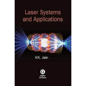 Laser Systems and Applications by V. K. Jain - 9781842657850 Book