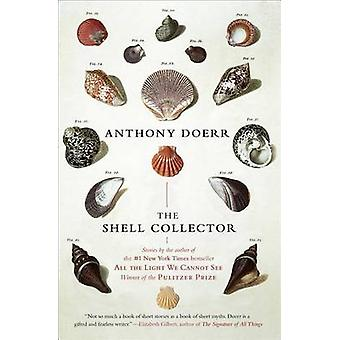 The Shell Collector - Stories by Anthony Doerr - 9781439190050 Book