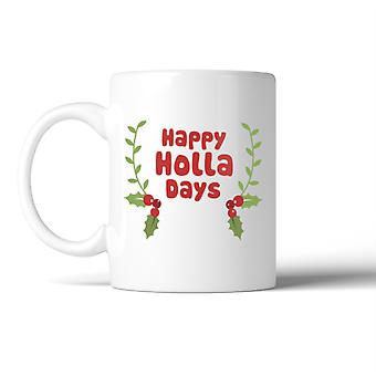 Happy Holla Days Mug Christmas Gifts Ceramic Coffee Mug For Holiday