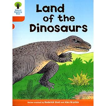 Oxford Reading Tree: Level 6: Stories: Land of the Dinosaurs (Paperback) by Hunt Roderick