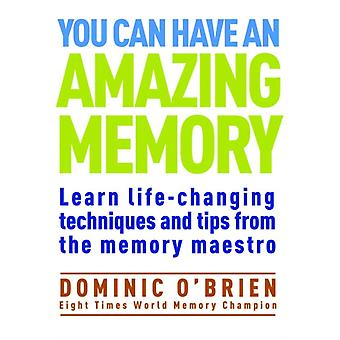 You Can Have an Amazing Memory (Paperback) by O'Brien Dominic