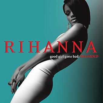 Rihanna - Good Girl Gone: Importazione di Reloaded [CD] USA