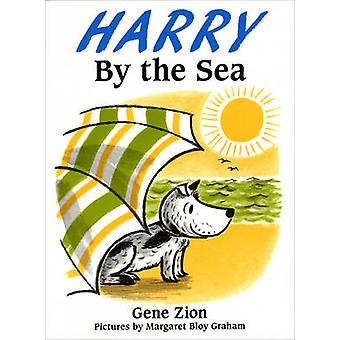 Harry by the Sea by Gene Zion - Margaret Bloy Graham - 9780099189718