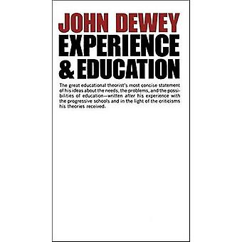 Experience and Education by John Dewey - 9780684838281 Book