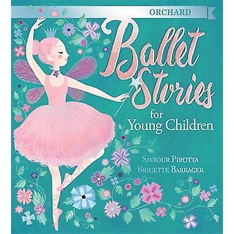 Orchard Ballet historier for unge børn af frelser Pirotta - Briget