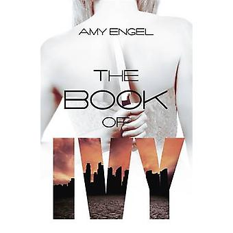 The Book of Ivy by Amy Engel - 9781473629301 Book