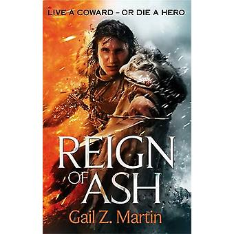 Reign of Ash by Gail Z. Martin - 9781841499161 Book
