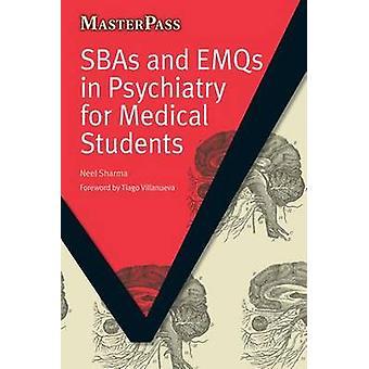 SBAs och EMQs i psykiatri för läkarstuderande av Neel Sharma - 978