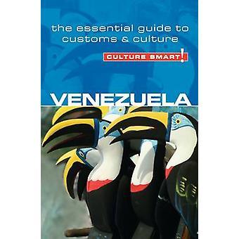 Venezuela - Culture Smart! - The Essential Guide to Customs & Culture