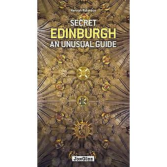Secret Edinburgh by Hannah Robinson - 9782361951481 Book