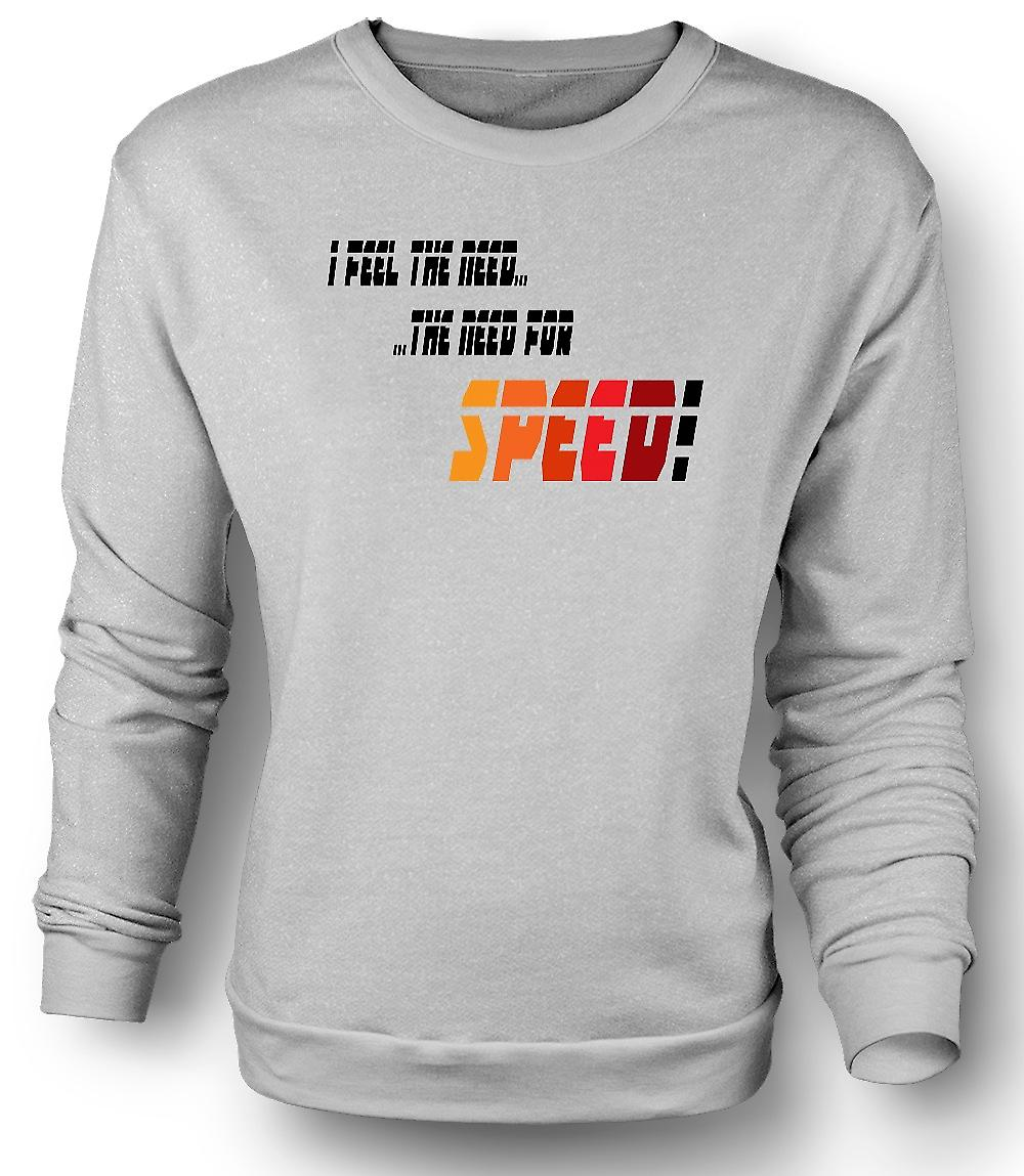 Mens Sweatshirt Top Gun - I Feel The Need For Speed - Funny