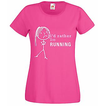 Ladies I'd Rather Be Running Hot Pink Tshirt