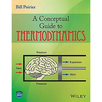 En grundlæggende Guide til termodynamik af Bill Poirier - 9781118840535