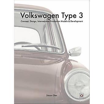 De Volkswagen Type 3 - Concept - ontwerp - internationale productie Mo