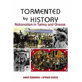 Plågas av historien - Nationalism i Grekland och Turkiet av Umut Ozkiri