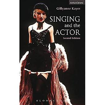 Singing and the Actor