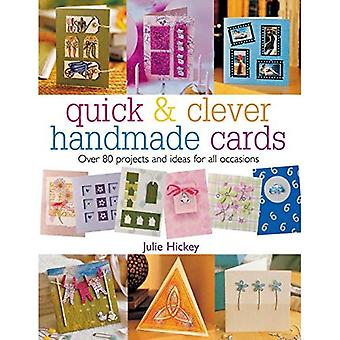 Handmade Cards: Over 80 Projects and Ideas for All Occasions (Quick and Clever)