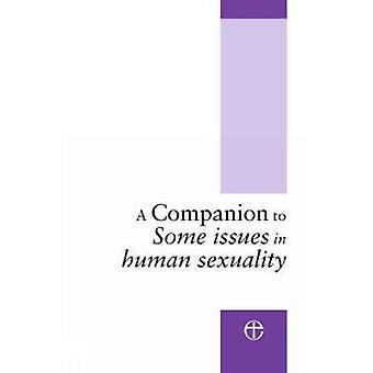 A Companion to  Some Issues in Sexuality