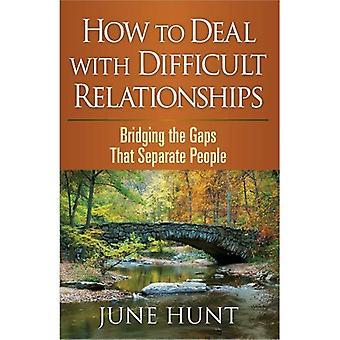 Umgang mit schwierigen Beziehungen: Bridging the Gaps, die Menschen (Beratung durch die Bibel-Serie) trennen
