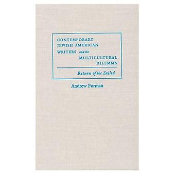 Auteurs américains juifs contemporains et le dilemme multiculturel: le retour des exilés (judaïques Traditions...