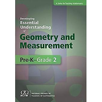 Developing Essential Understanding of Geometry and Measurement for Teaching Mathematics in Pre-K-Grade 2 (The...