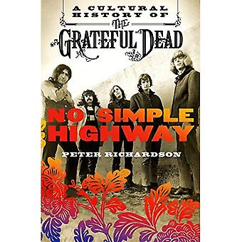 Keine einfache Autobahn: A Cultural History of the Grateful Dead