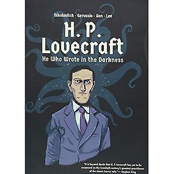 H. P. Lovecraft - celui qui a écrit dans l'obscurité
