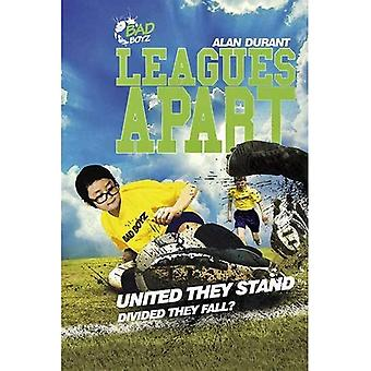 Leagues Apart - United They Stand - Divided They Fall? (Bad Boyz)
