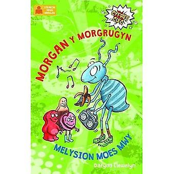 Morgan y Morgrugyn a Melysion Moes Mwy (Cyfres Clec)