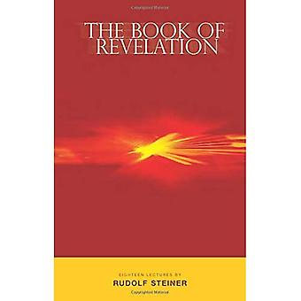 The Book of Revelation and the Work of the Priest [Illustrated]