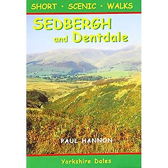 Sedbergh and Dentdale: Short Scenic Walks