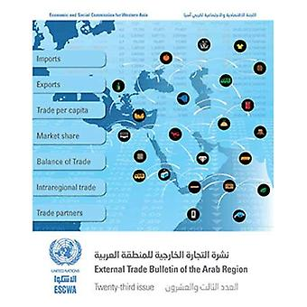 External Trade Bulletin of the Arab Region, Issue Number 23