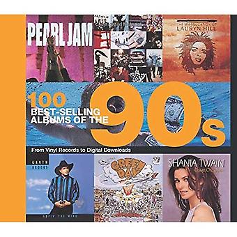 100 Best Selling Albums of� the 90s (Best Selling Albums)