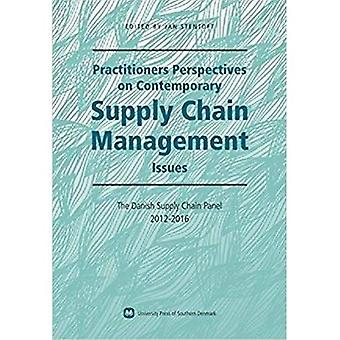 Practitioners Perspectives on Contemporary Supply Chain Management: The Danish Supply Chain Panel 2012-2016