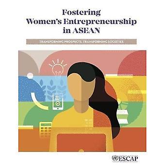 Promozione dell'imprenditorialità femminile in ASEAN: trasformare le prospettive, trasformando la società